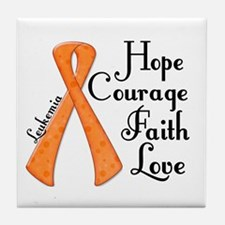 Hope Courage Faith Love LEUKEMIA Tile Coaster