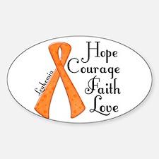 Hope Courage Faith Love LEUKEMIA Decal