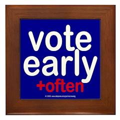 Vote early and often. Framed Tile