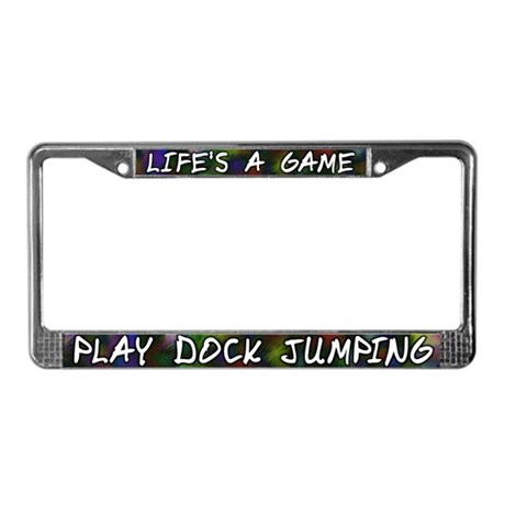 Life's a Game Dock Jumping License Plate Frame