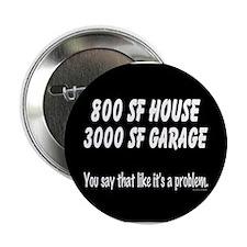 """3000 SF Garage 2.25"""" Button"""