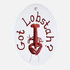Got Lobstah? Ornament (Oval)