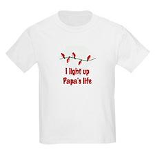 I Light Up Papa's Life T-Shirt