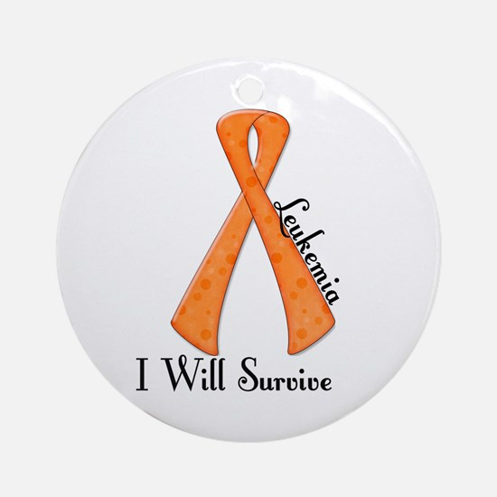 I Will Survive LEUKEMIA Ornament (Round)