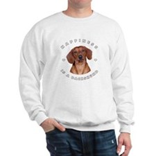 Happiness is a Dachshund! Sweatshirt