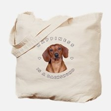 Happiness is a Dachshund! Tote Bag