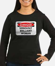 Seriously Brilliant Woman T-Shirt