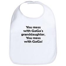 Don't Mess with GaGa's Granddaughter Bib
