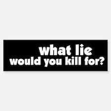 Killing for Lies Peace Bumper Bumper Bumper Sticker