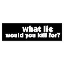Killing for Lies Peace Bumper Bumper Sticker
