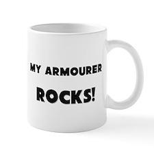 MY Armourer ROCKS! Mug