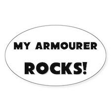 MY Armourer ROCKS! Oval Decal