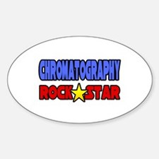 """""""Chromatography Rock Star"""" Oval Decal"""
