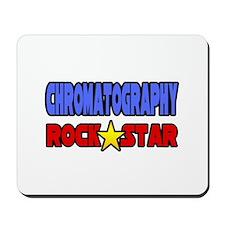 """Chromatography Rock Star"" Mousepad"