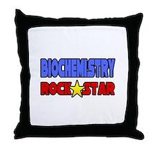 """""""Biochemistry Rock Star"""" Throw Pillow"""