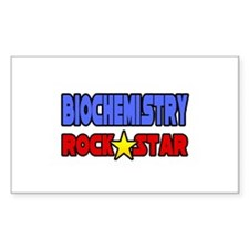 """Biochemistry Rock Star"" Rectangle Decal"