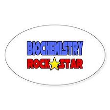 """Biochemistry Rock Star"" Oval Decal"
