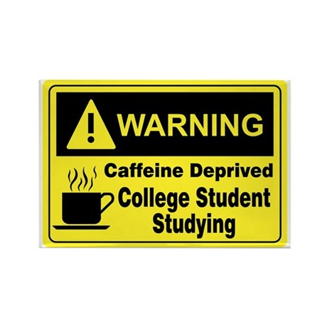 Caffeine Warning College Rectangle Magnet (10 pack