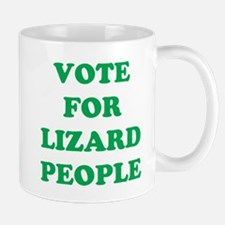VOTE FOR LIZARD PEOPLE Mug