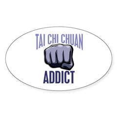 Tai Chi Chuan Addict Oval Decal