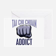 Tai Chi Chuan Addict Greeting Card