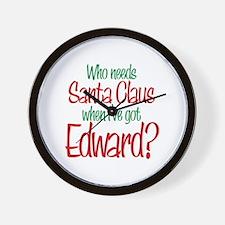 Who needs Santa I've got Edward Twilight Wall Cloc