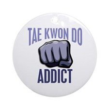 Tae Kwon Do Addict Ornament (Round)