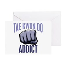 Tae Kwon Do Addict Greeting Card