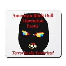 American Bitch Doll Liberation Front Mousepad
