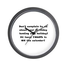 Don't Complain To Me! Wall Clock