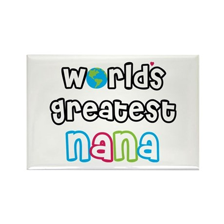World's Greatest Nana! Rectangle Magnet
