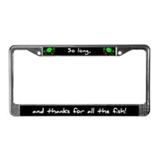 So long, and thanks for all the fish! Plate Frame