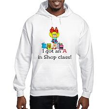 A in shop class Hoodie