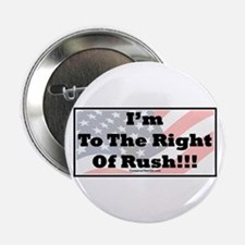 """""""I'm To The Right Of Rush"""" 2.25"""" Button"""