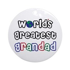 World's Greatest Grandad! Ornament (Round)