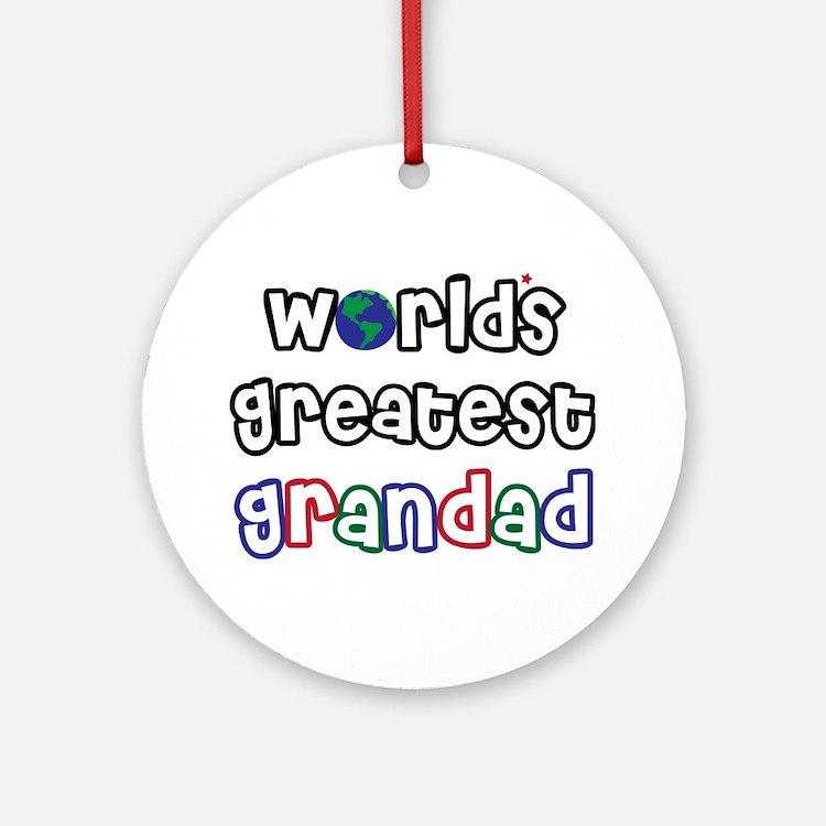 World's Greatest Grandad! Ornament (Round)