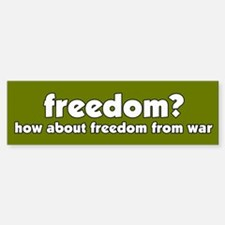 Freedom From War Peace Bumper Bumper Bumper Sticker