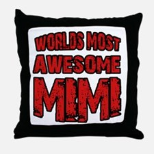 Most Awesome Mimi Throw Pillow