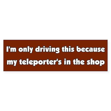 Teleporter Bumper Sticker