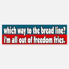 All out of Freedom Fries Bumper Bumper Bumper Sticker