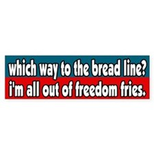 All out of Freedom Fries Bumper Bumper Sticker