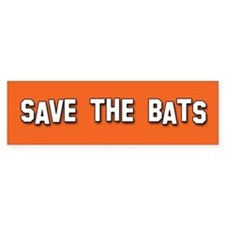 Save the Bats Bumper Bumper Sticker