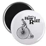 That's How I Roll Magnet