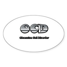 Obsessive Cat Disorder Oval Decal