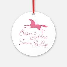 Team Shelly Barn Goddess Ornament (Round)