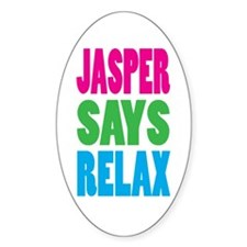 Jasper Says Relax (Color) Oval Decal