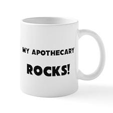 MY Apothecary ROCKS! Mug