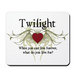 Twilight Live Forever Mousepad