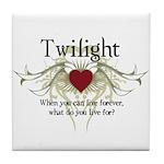 Twilight Live Forever Tile Coaster