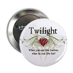 "Twilight Live Forever 2.25"" Button (100 pack)"